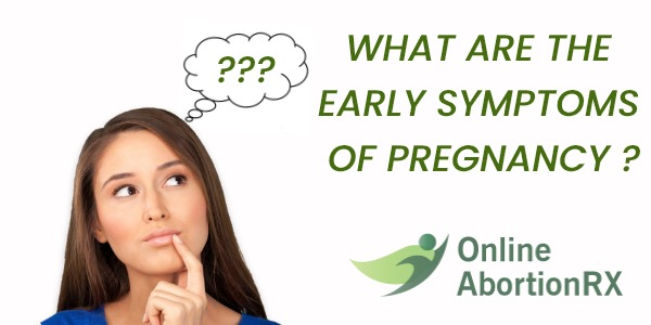 What Are the Early Symptoms of Pregnancy